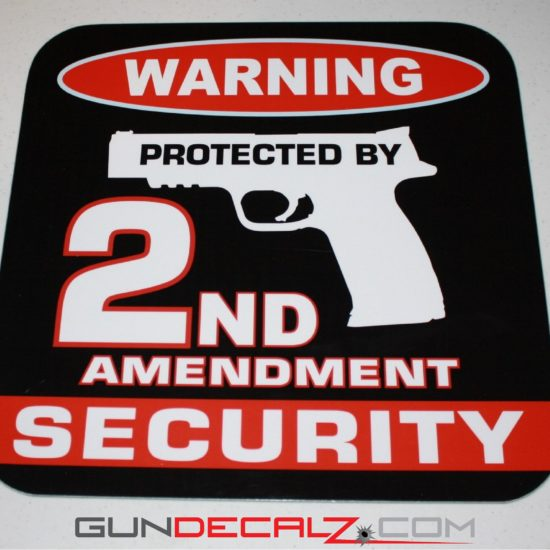 Warning 2nd Amendment Security Sign