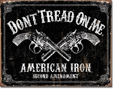 Don't Tread On Me American Iron 2nd Amendment Tin Sign vintage style