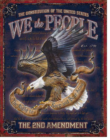 We The People 2nd Amendment Tin Sign