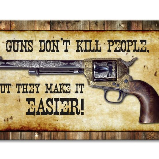 Guns Don't Kill People metal sign