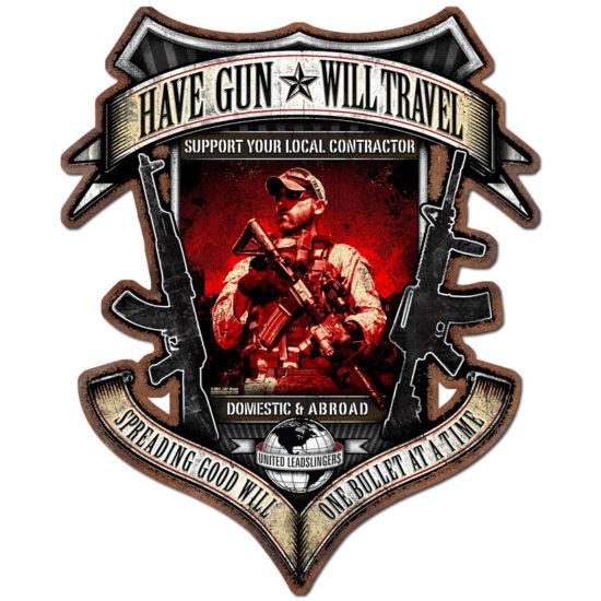 Have Gun Will Travel custom metal shape sign