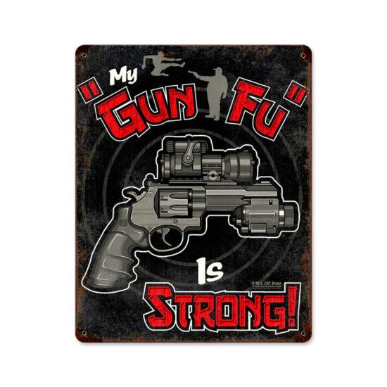 Gun Fu Metal Sign